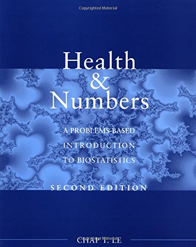 9780471416616: Health and Numbers: A Problems-Based Introduction to Biostatistics