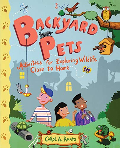 9780471416937: Backyard Pets: Activities for Exploring Wildlife Close to Home