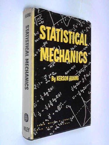 Statistical Mechanics: Huang, Kerson