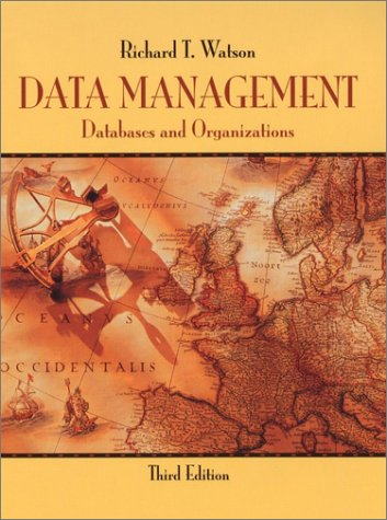 9780471418450: Data Management: Databases and Organizations, 3rd Edition
