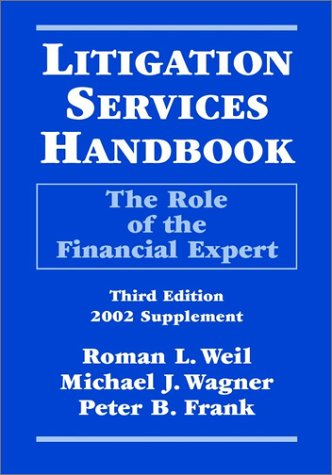 9780471419327: Litigation Services Handbook: The Role of the Financial Expert (2002 Supplement)