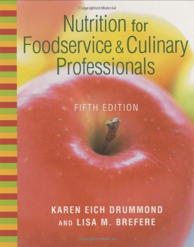 9780471419778: Nutrition for Foodservice and Culinary Professionals