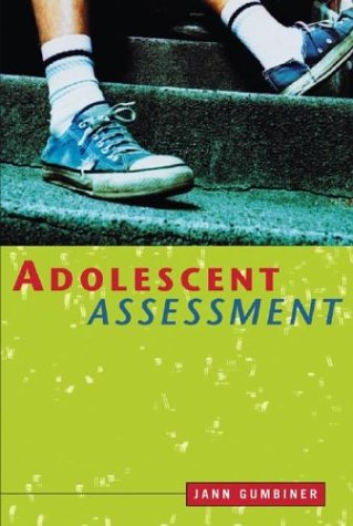 9780471419815: Adolescent Assessment: Identifying Developmental, Psychological, and Behavioral Issues