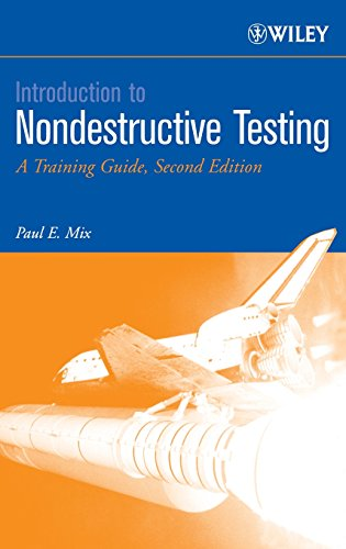 9780471420293: Introduction to Nondestructive Testing: A Training Guide