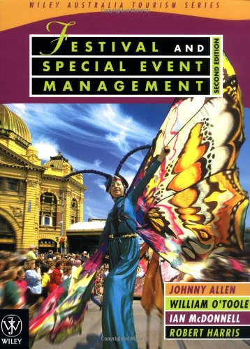 9780471421825: Festival and Special Event Management (Wiley Australian Tourism Series)