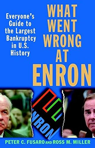 9780471423256: What Went Wrong at Enron: Everyone's Guide to the Largest Bankruptcy in U.S. ...