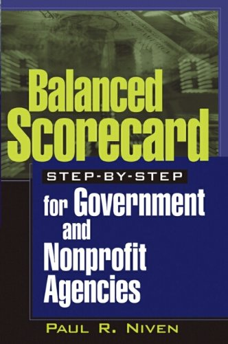 9780471423287: Balanced Scorecard Step-by-Step for Government and Nonprofit Agencies