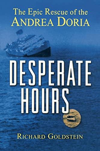 9780471423522: Desperate Hours: The Epic Rescue of the Andrea Doria