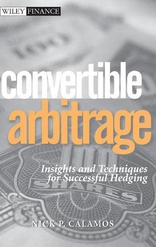 9780471423614: Convertible Arbitrage: Insights and Techniques for Successful Hedging