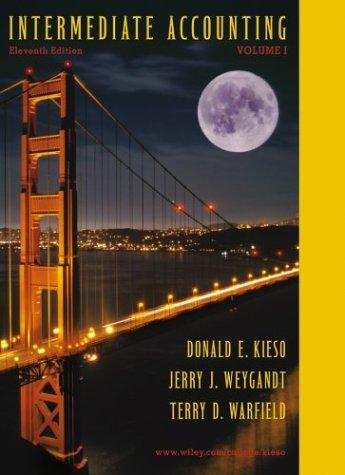 Intermediate Accounting, 11th edition: Volume One: Donald E. Kieso,