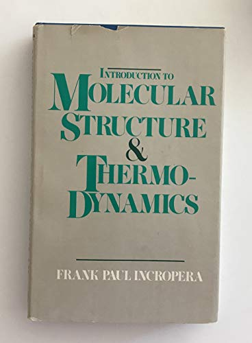 9780471427100: Introduction to Molecular Structure and Thermodynamics
