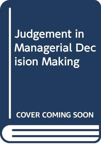 9780471427230: Judgement in Managerial Decision Making