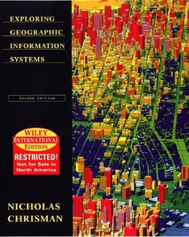 9780471427315: Exploring Geographical Information Systems
