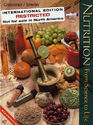 9780471427612: Nutrition: From Science to Life