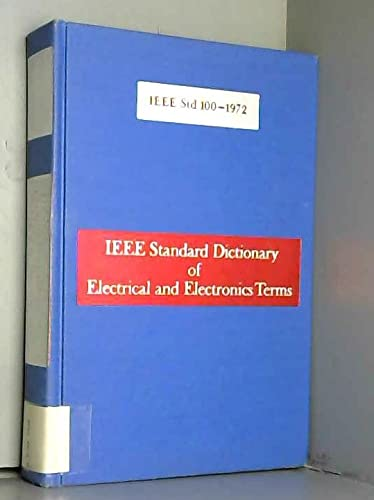 Standard Dictionary of Electrical and Electronics Terms