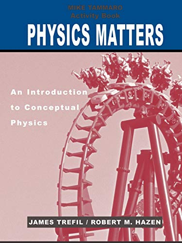 9780471428985: Physics Matters, Activity Book: An Introduction to Conceptual Physics
