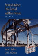 Structural Analysis - A Classical & Matrix: Jr., Nelson, James