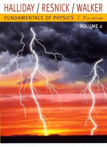 Fundamentals of Physics, Volume 2 (Chapters 21- 44)