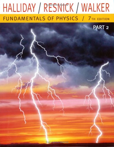 9780471429623: Fundamentals of Physics, Part 2 (Chapters 12-20) (Chapters 12-20 Pt. 2)