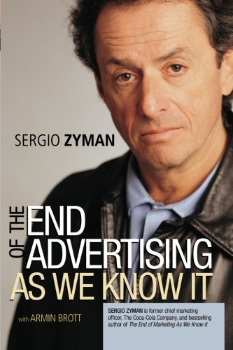 9780471429661: The End of Advertising as We Know It