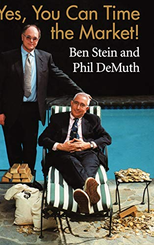 Yes, You Can Time the Market!: Stein, Ben and DeMuth, Phil