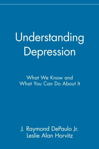 9780471430308: Understanding Depression: What We Know and What You Can Do About It