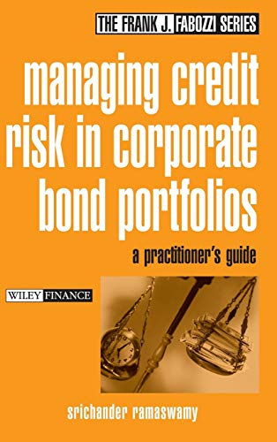 9780471430377: Managing Credit Risk in Corporate Bond Portfolios: A Practitioner's Guide (Frank J. Fabozzi Series)