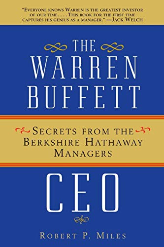 9780471430452: The Warren Buffett CEO: Secrets from the Berkshire Hathaway Managers (Finance & Investments)