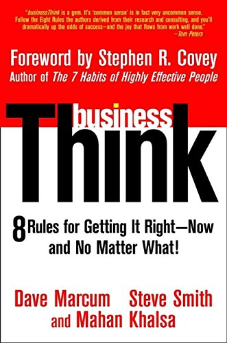 9780471430667: businessThink: Rules for Getting It Right--Now, and No Matter What!