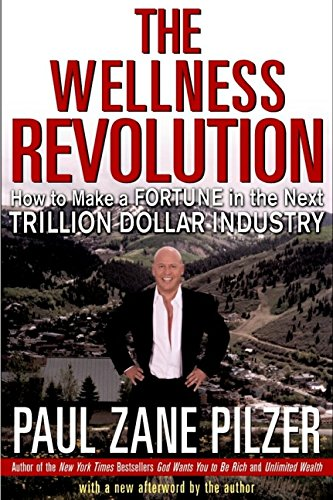 9780471430674: The Wellness Revolution: How to Make a Fortune in the Next Trillion Dollar Industry