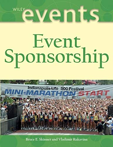 9780471431084: Event Sponsorship (The Wiley Event Management Series)