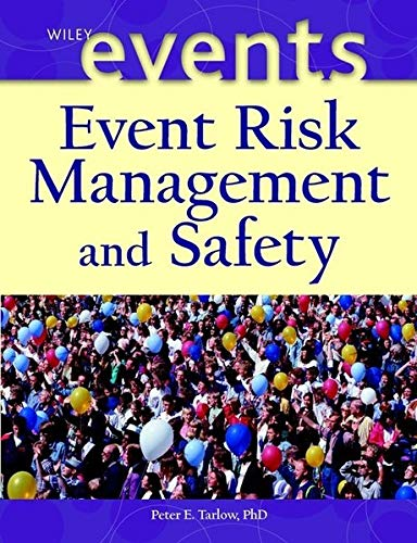 9780471431107: Event Risk Management and Safety (The Wiley Event Management Series)