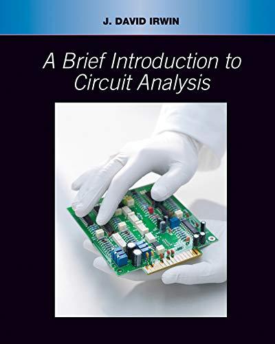 A Brief Introduction to Circuit Analysis: Irwin, J. David