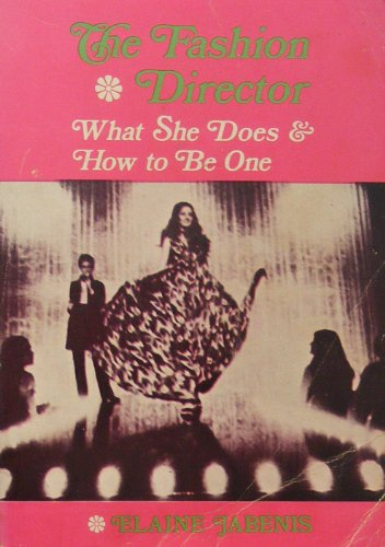 9780471431268: Fashion Directors: What They Do and How to be One