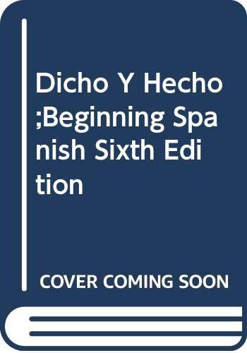 9780471431657: Dicho Y Hecho;Beginning Spanish Sixth Edition