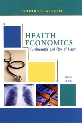 9780471432036: Health Economics: Fundamentals and Flow of Funds