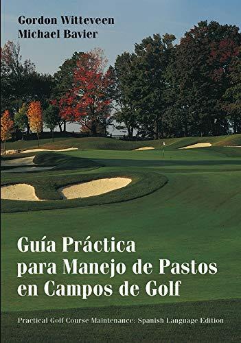 9780471432197: Gu�a Pr�ctica para Manejo de Pastos en Campos de Golf