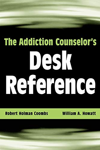 9780471432456: The Addiction Counselor's Desk Reference
