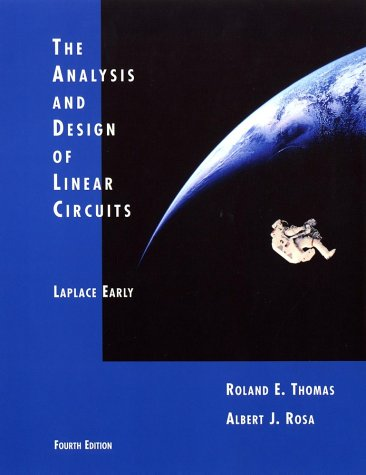9780471432999: The Analysis and Design of Linear Circuits - Laplace Early