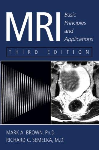 9780471433101: MRI: Basic Principles and Applications, 3rd Edition