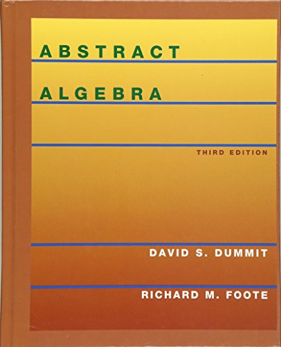Abstract Algebra: Dummit, David S.