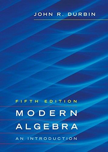 9780471433354: Modern Algebra: An Introduction