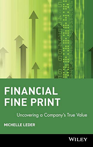 9780471433477: Financial Fine Print: Uncovering a Company's True Value