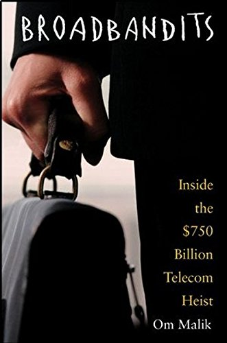 9780471434054: Broadbandits: Inside the $750 Billion Telecom Heist