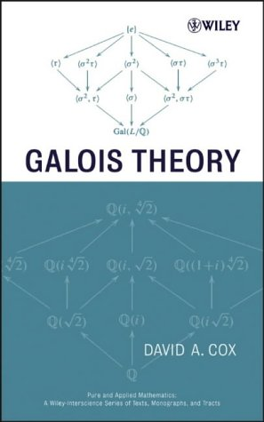 9780471434191: Galois Theory (Pure and Applied Mathematics: A Wiley Series of Texts, Monographs and Tracts)
