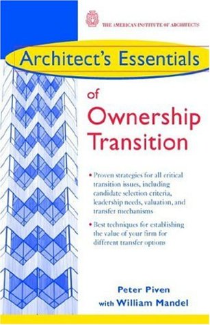 9780471434818: Architect's Essentials of Ownership Transition (The Architect′s Essentials of Professional Practice)