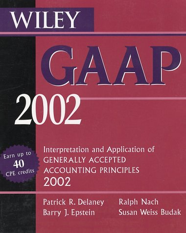 9780471435167: Wiley GAAP 2002: Interpretations and Applications of Generally Accepted Accounting Principles 2002