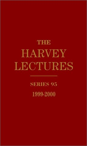 The Harvey Lectures, Series 95, 1999-2000: Harvey Society; Copeland,