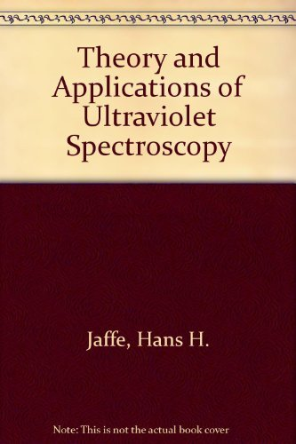 9780471436744: Theory and Applications of Ultraviolet Spectroscopy