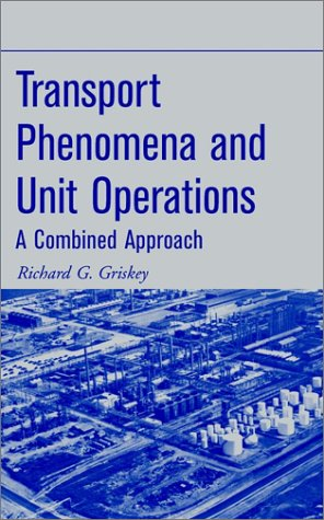 9780471438199: Transport Phenomena and Unit Operations: A Combined Approach